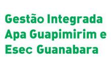 ICMBio - Área de Preservação Ambiental Guapimirim e Estação Ecológica Guanabara