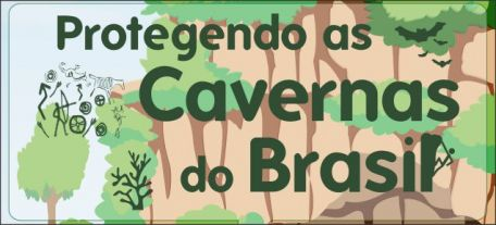Cartilha Protegendo as Cavernas do Brasil
